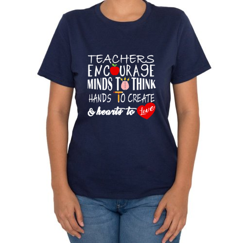 Fotografía del producto Playera Teachers Encourage Minds to Think Hands to Create and Hearts to Love (32678)