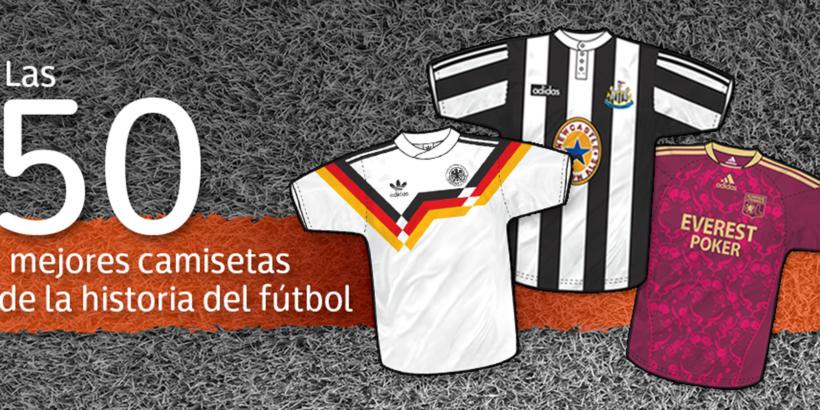 d16c248beb809 Las 50 mejores camisetas de la historia del Fútbol