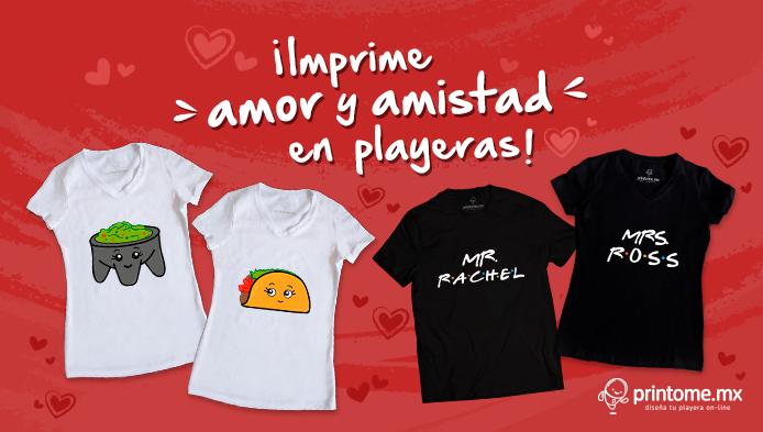 2d8a258b009b6 Imprime amor y amistad en playeras - Diseñar y personalizar playeras en  minutos